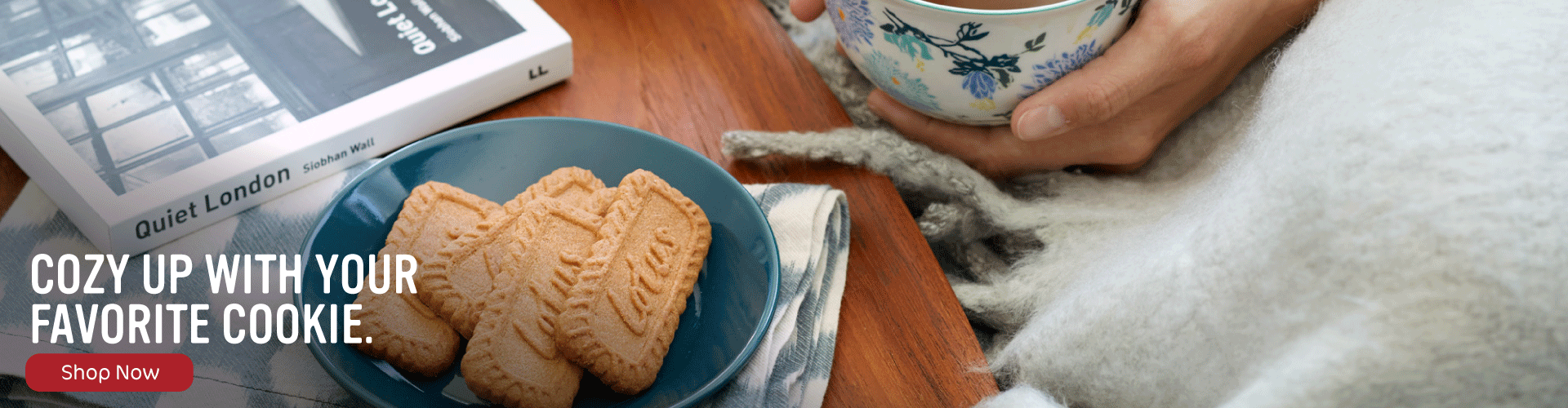 Cozy Up with your Favorite Cookie.
